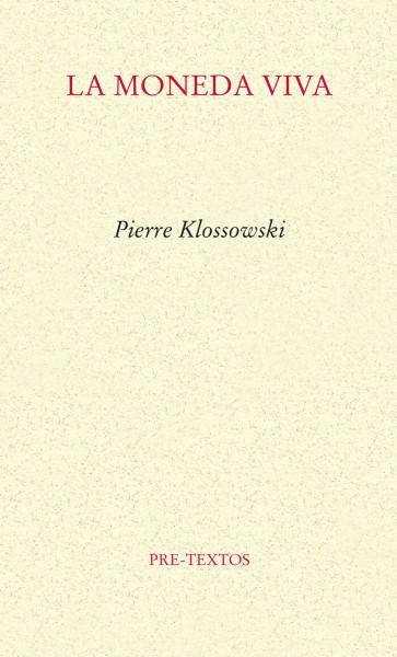 La moneda viva de Pierre Klossowski